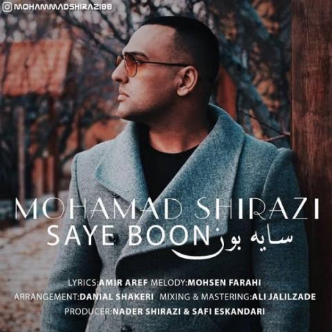 دانلود موزیک جدید سایه بون محمد شیرازی