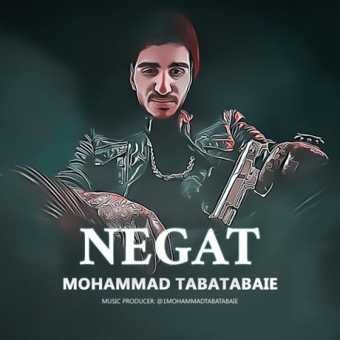 دانلود موزیک جدید محمد طباطبایی نگات