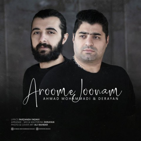 دانلود موزیک جدید احمد محمدی و درایان آروم جونم