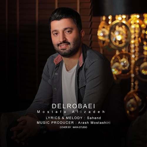 دانلود موزیک جدید مصطفی علیزاده دلربائی