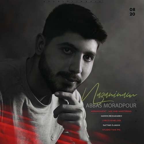 دانلود موزیک جدید عباس مرادپور نازنینم