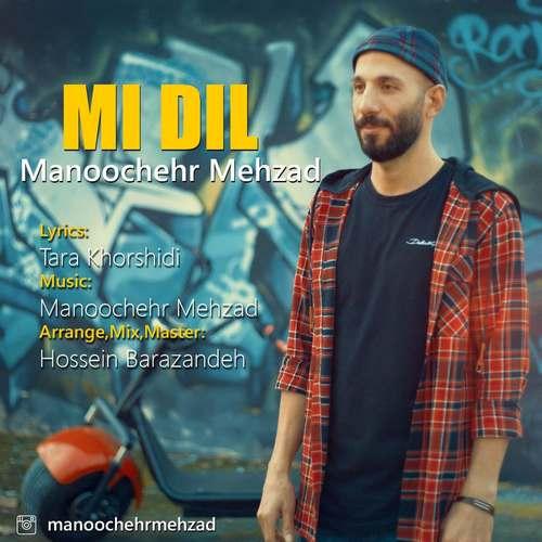 دانلود موزیک جدید منوچهر مهرزاد MI DIL