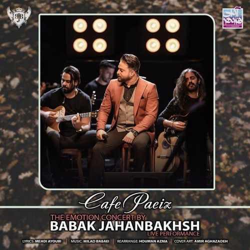 دانلود موزیک جدید بابک جهانبخش کافه پاییز (اجرای زنده)