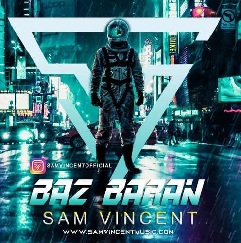 دانلود موزیک جدید سم وینسنت باز باران