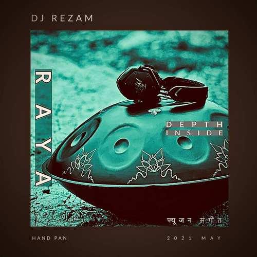 دانلود موزیک جدید دی جی رضام و رایا Depth Inside