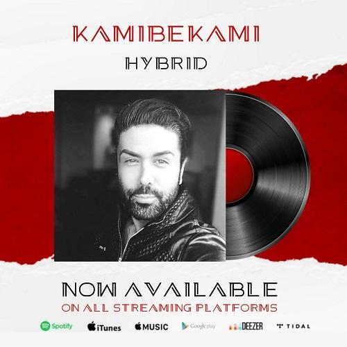 دانلود موزیک جدید Kamibekami Hybrid